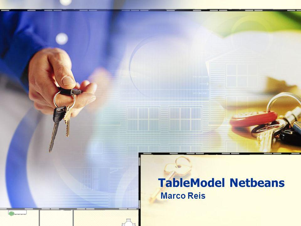 TableModel Netbeans Marco Reis