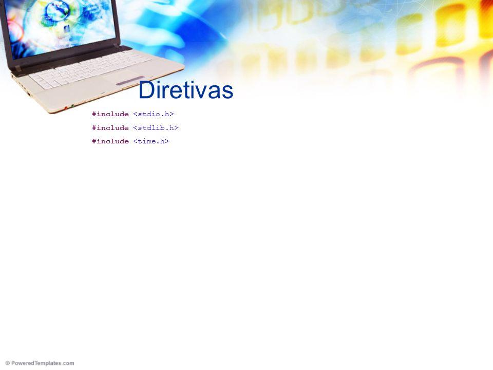 Diretivas #include