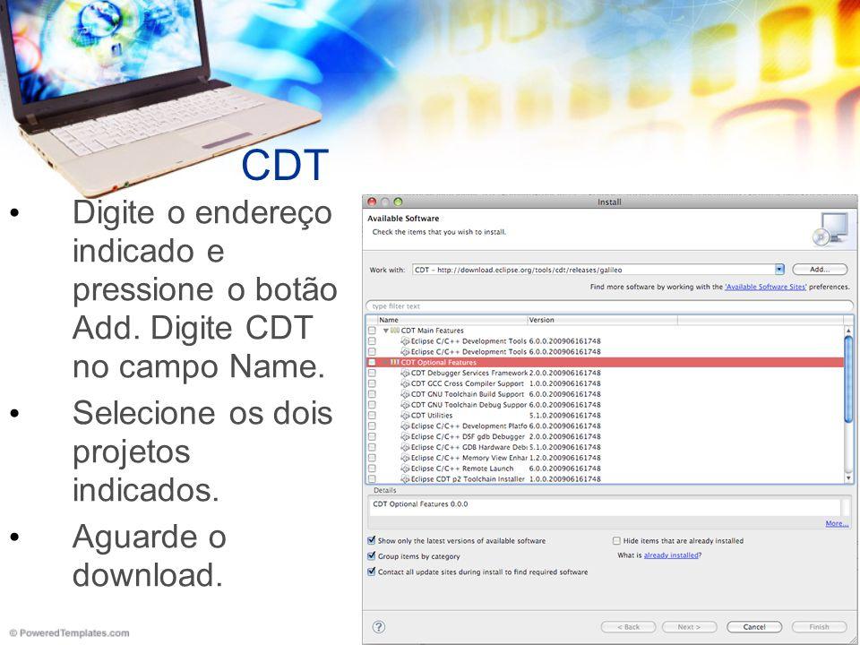 CDT Digite o endereço indicado e pressione o botão Add.