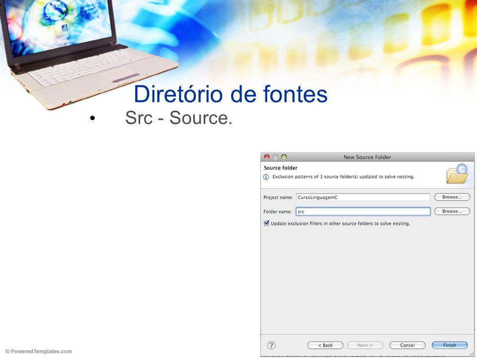 Diretório de fontes Src - Source.