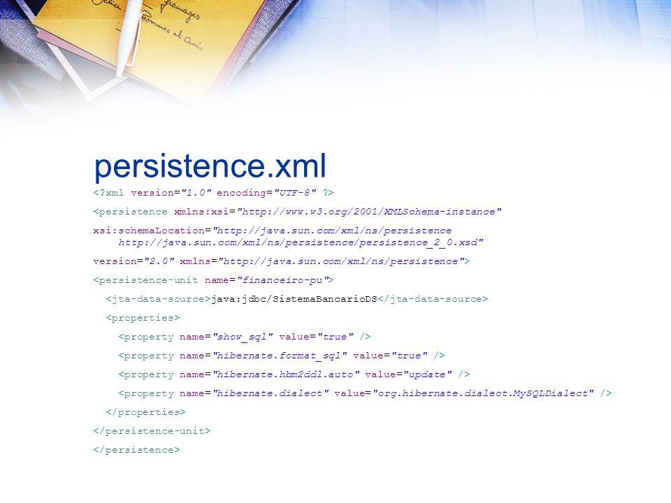 persistence.xml <persistence xmlns:xsi=