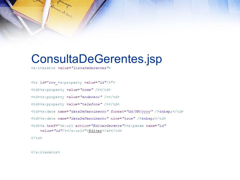 ConsultaDeGerentes.jsp > >Editar
