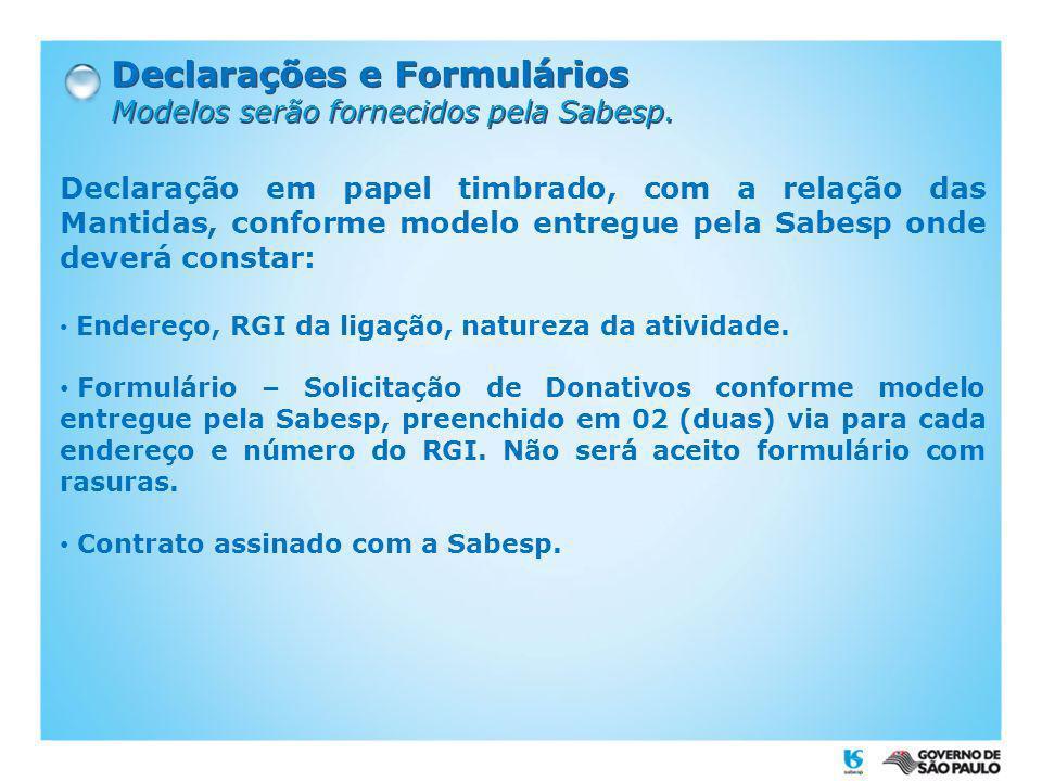 Declarações e Formulários Modelos serão fornecidos pela Sabesp. Declarações e Formulários Modelos serão fornecidos pela Sabesp. Declaração em papel ti