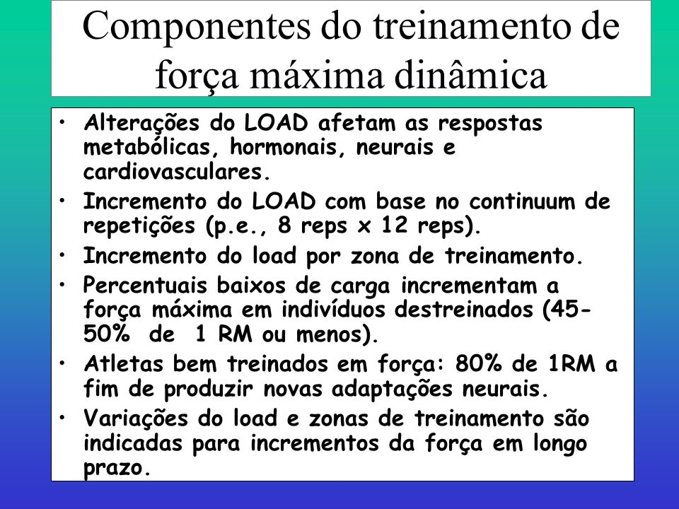 Prof. Ms. Dtdo Alexandre Moreira Força máxima dinâmica Iniciantes e intermediários: 8-12repetições (60-70% de 1RM para esforços repetidos ). Avançados