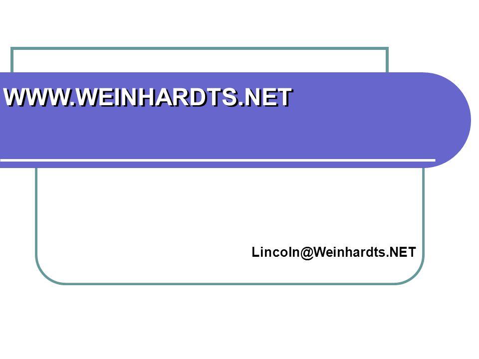 WWW.WEINHARDTS.NET Lincoln@Weinhardts.NET