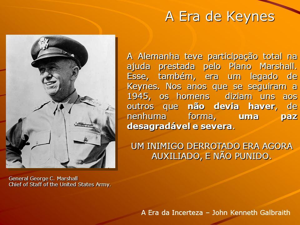 A Alemanha teve participação total na ajuda prestada pelo Plano Marshall. Esse, também, era um legado de Keynes. Nos anos que se seguiram a 1945, os h