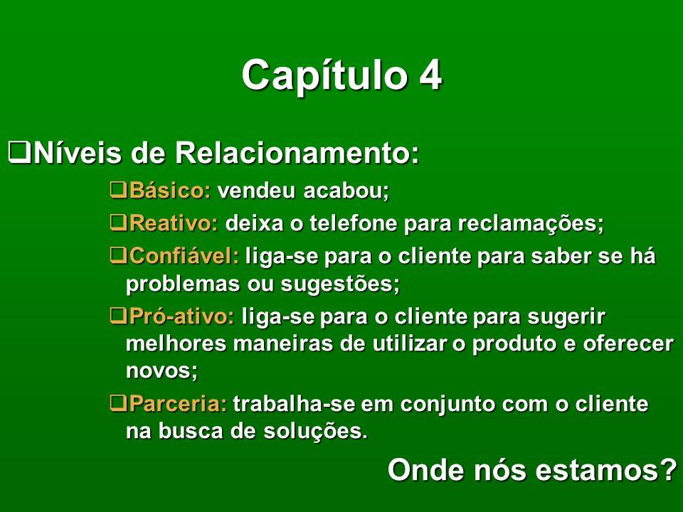 Capítulo 4 No Marketing de relacionamento não deve-se esquecer de: No Marketing de relacionamento não deve-se esquecer de: história do Pedro Jardineir