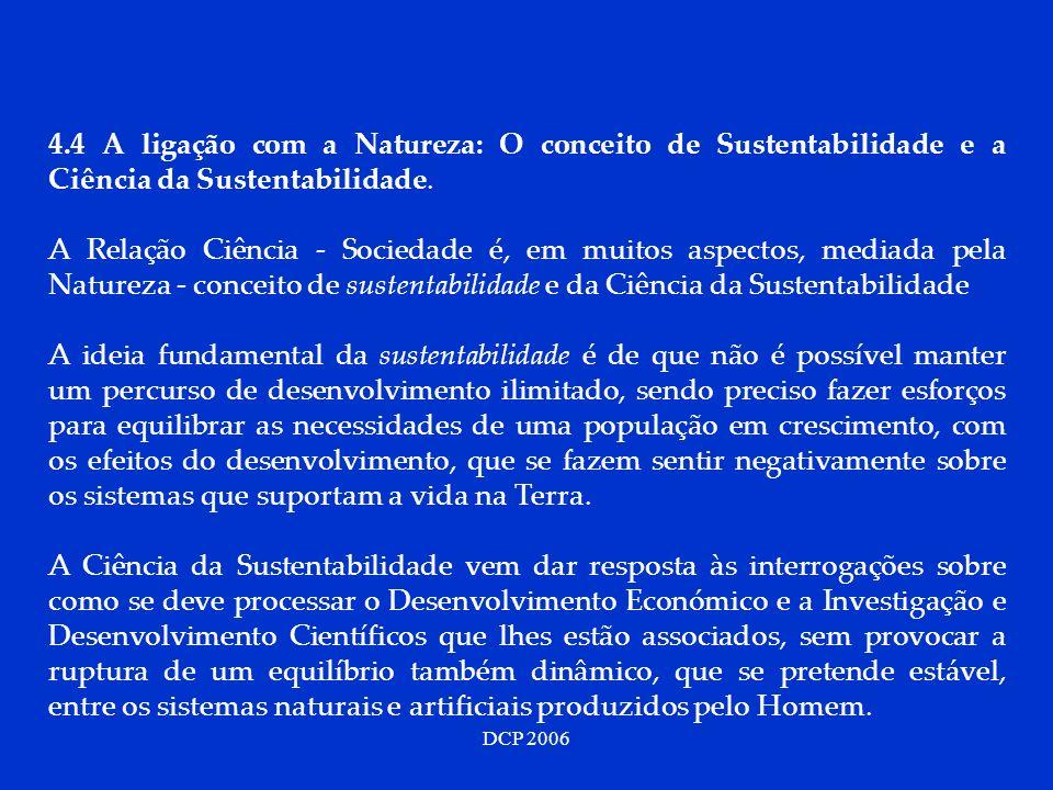 DCP 2006 4.4 A ligação com a Natureza: O conceito de Sustentabilidade e a Ciência da Sustentabilidade.