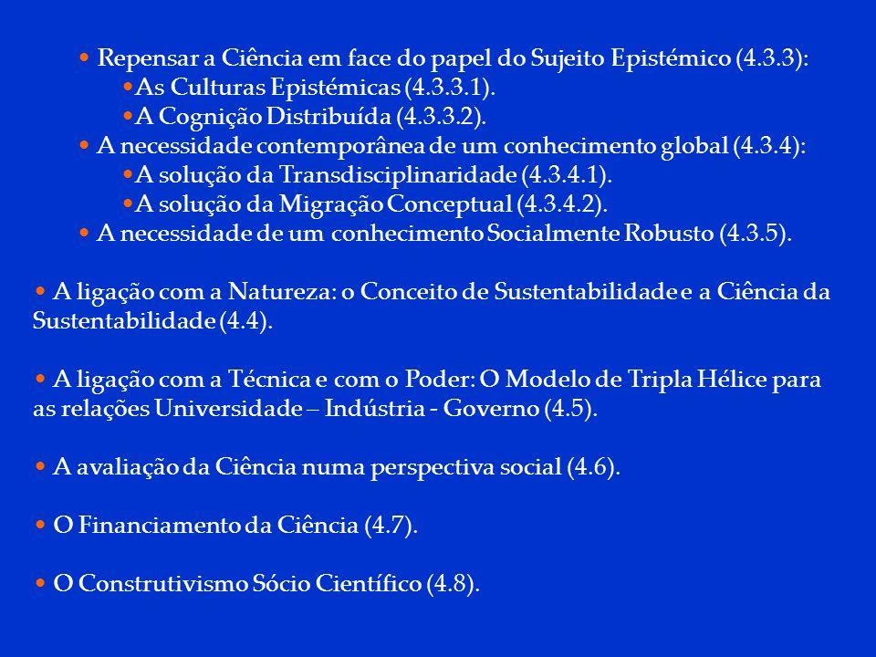 DCP 2006 4.1 O novo contrato social da Ciência com a Sociedade - Gibbons (2005) Na era Industrial Existia um contrato social entre a Ciência e a Sociedade.