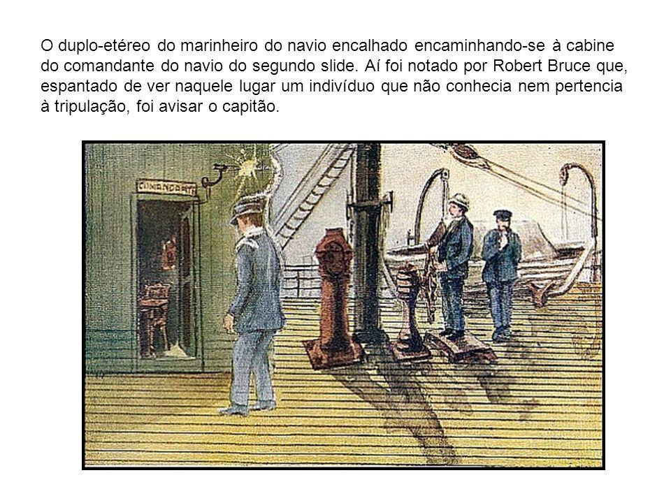 O duplo-etéreo do marinheiro do navio encalhado encaminhando-se à cabine do comandante do navio do segundo slide. Aí foi notado por Robert Bruce que,