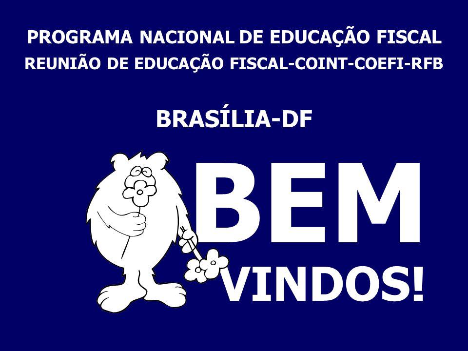 O PNEF É UM PROGRAMA NACIONAL DE EDUCAÇÃO FISCAL.EDUCAÇÃO.