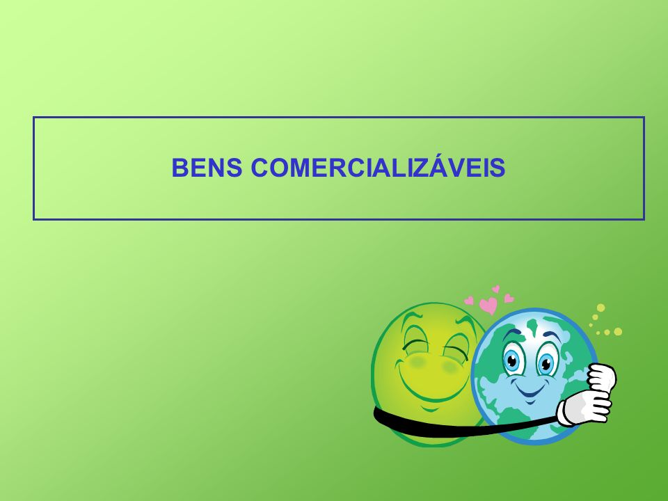 BENS COMERCIALIZÁVEIS