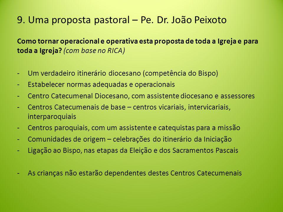 Como tornar operacional e operativa esta proposta de toda a Igreja e para toda a Igreja.