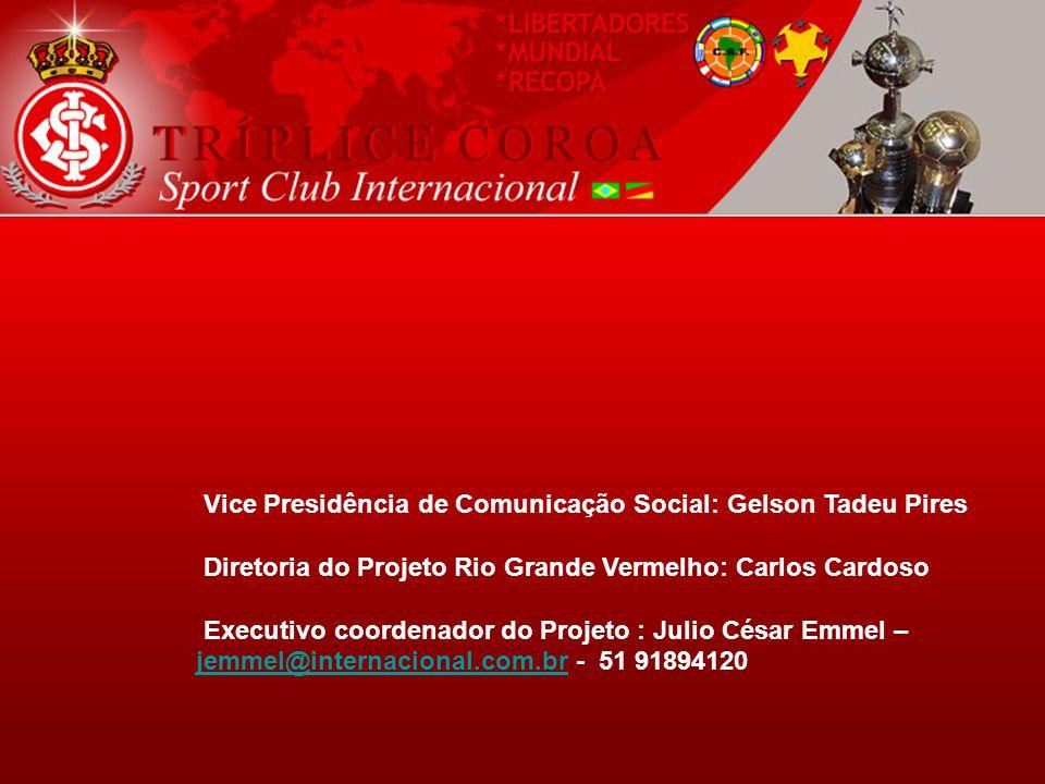 Vice Presidência de Comunicação Social: Gelson Tadeu Pires Diretoria do Projeto Rio Grande Vermelho: Carlos Cardoso Executivo coordenador do Projeto :