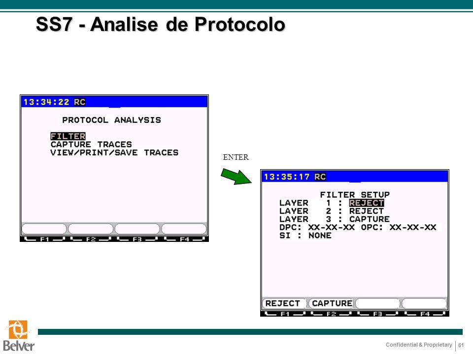 Confidential & Proprietary 61 SS7 - Analise de Protocolo ENTER