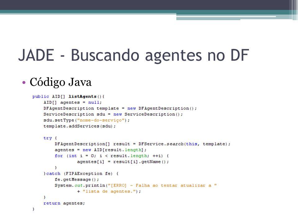 JADE - Buscando agentes no DF Código Java