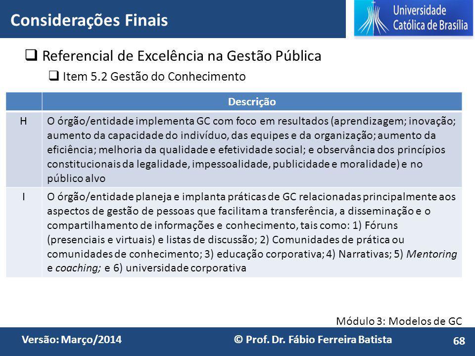 Módulo 3: Modelos de GC Versão: Março/2014 © Prof.