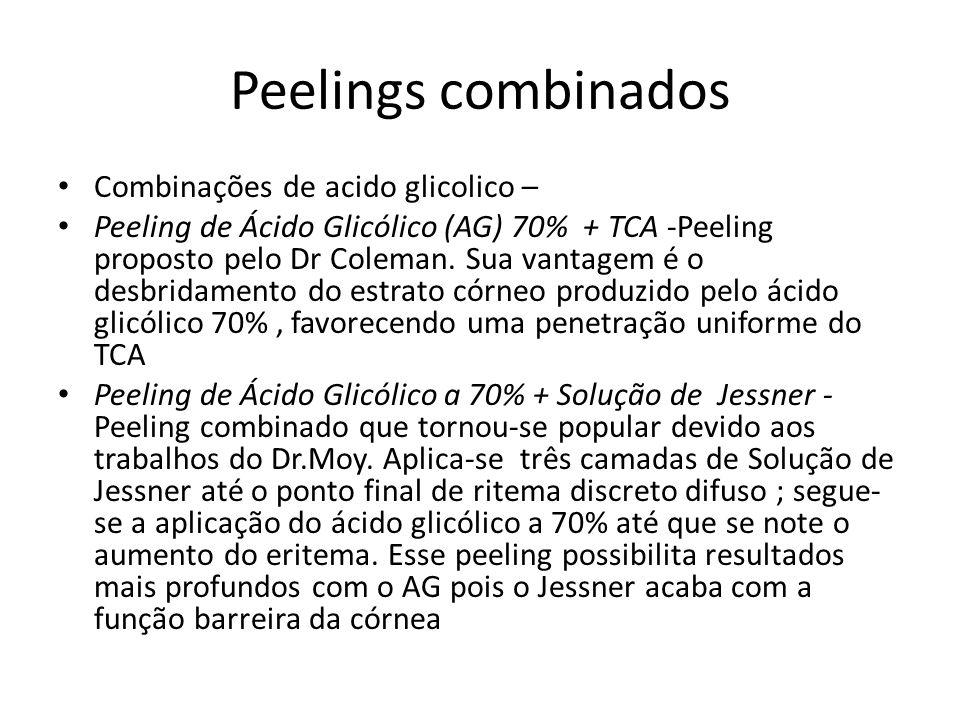 Peelings combinados Combinações de acido glicolico – Peeling de Ácido Glicólico (AG) 70% + TCA -Peeling proposto pelo Dr Coleman.