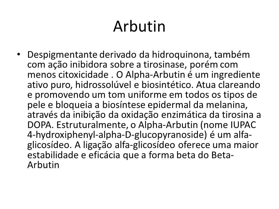 Arbutin Despigmentante derivado da hidroquinona, também com ação inibidora sobre a tirosinase, porém com menos citoxicidade.