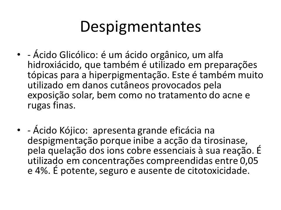 Despigmentantes - Ácido Glicólico: é um ácido orgânico, um alfa hidroxiácido, que também é utilizado em preparações tópicas para a hiperpigmentação.