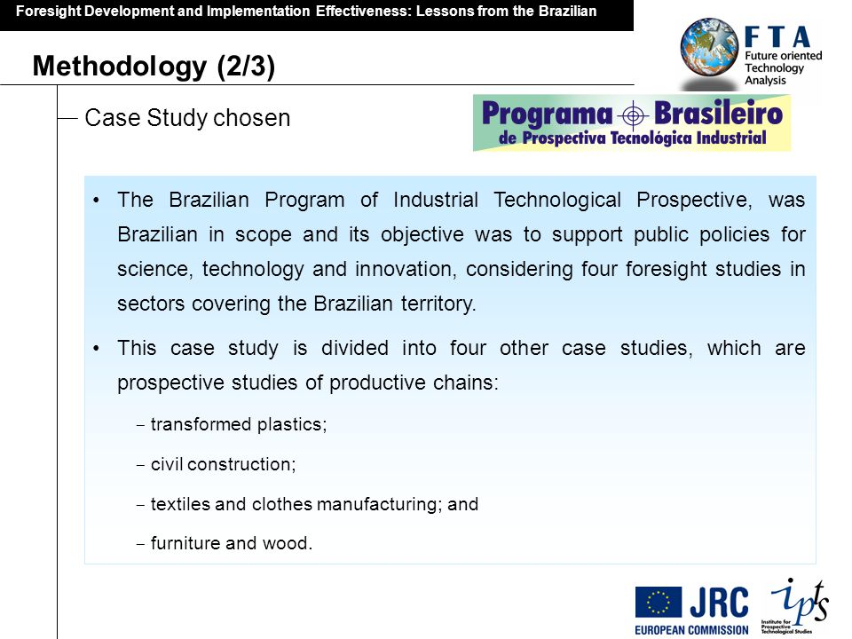 Foresight Development and Implementation Effectiveness: Lessons from the Brazilian Thank you.