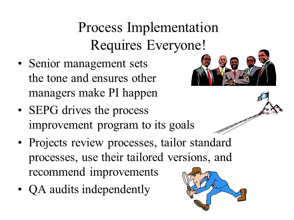 Process Implementation Requires Everyone.