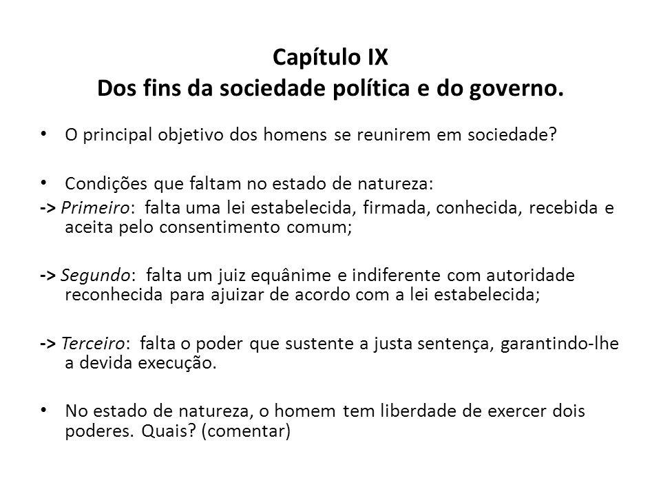 Capítulo IX Dos fins da sociedade política e do governo.