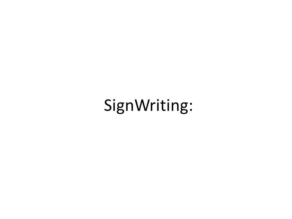 SignWriting: