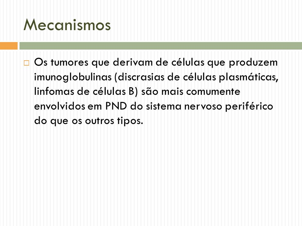 Incidência  Sobre os tipos de tumores, de 3-5% dos pacientes com câncer de pulmão de pequenas células,10 de 15-20% com timoma, 3-10% de neoplasmas produtores de células B ou de células plasmáticas desenvolvem PND  A Prevalência de PND de outras neoplasias incluindo cancer de Mama ou de outras neoplasias esta muito abaixo de 1%