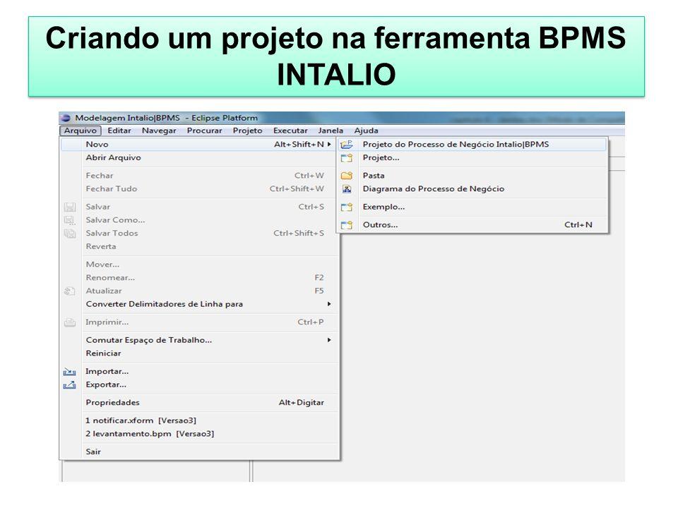 Criando um projeto na ferramenta BPMS INTALIO