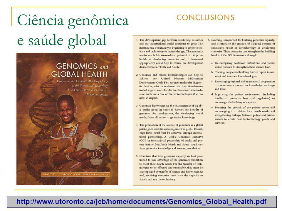 108 Ciência genômica e saúde global http://www.utoronto.ca/jcb/home/documents/Genomics_Global_Health.pdf
