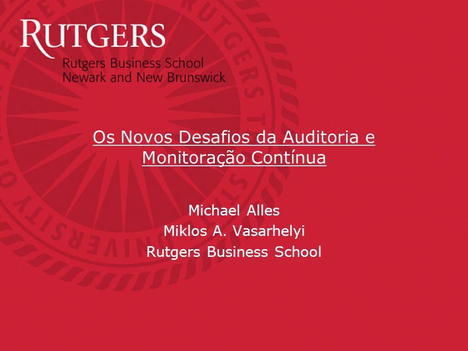 Os Novos Desafios da Auditoria e Monitoração Contínua Michael Alles Miklos A.