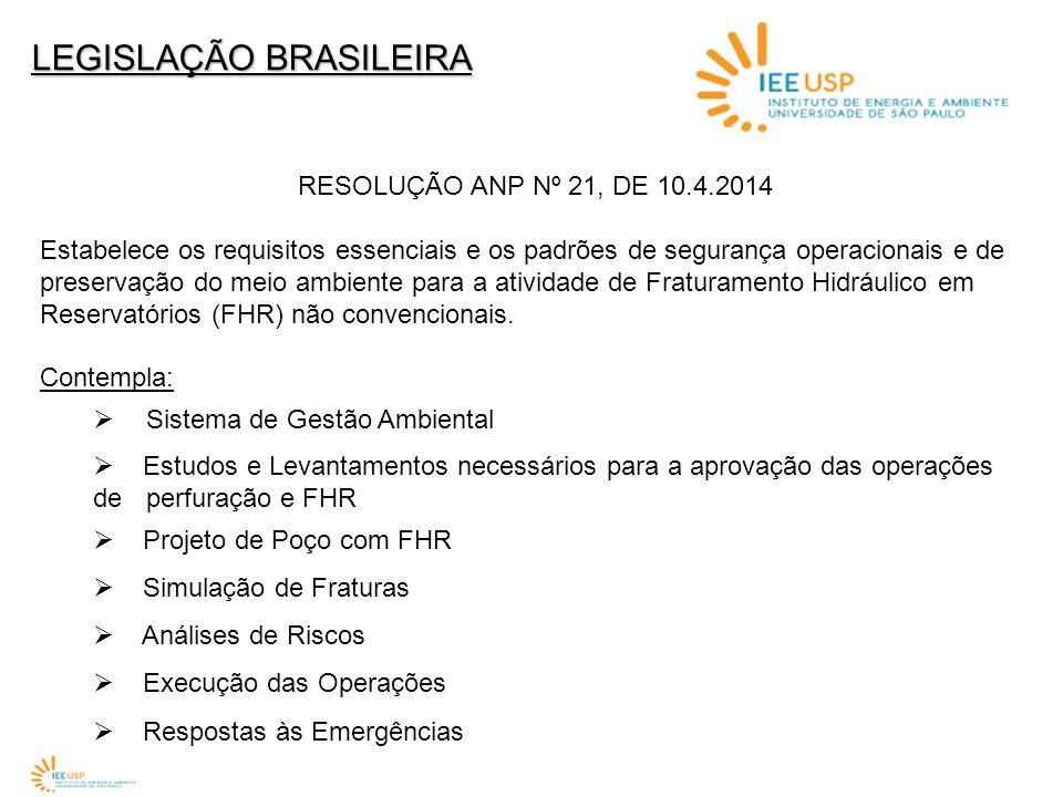 RESOLUÇÃO ANP Nº 21, DE 10.4.2014 Estabelece os requisitos essenciais e os padrões de segurança operacionais e de preservação do meio ambiente para a