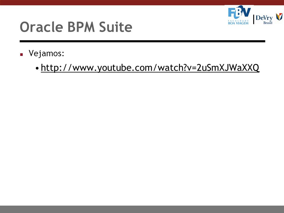 Oracle BPM Suite n Vejamos: http://www.youtube.com/watch?v=2uSmXJWaXXQ