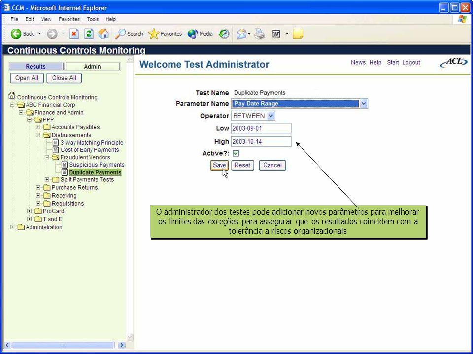 O manuseio e a administração de aplicações chave, incluindo a administração de usuários, a restrição do menu e a periodicidade dos testes Associar perfis de usuários para determinar quem tem acesso as funções das aplicações