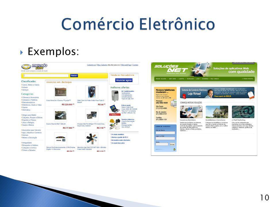  Exemplos: Comércio Eletrônico 10