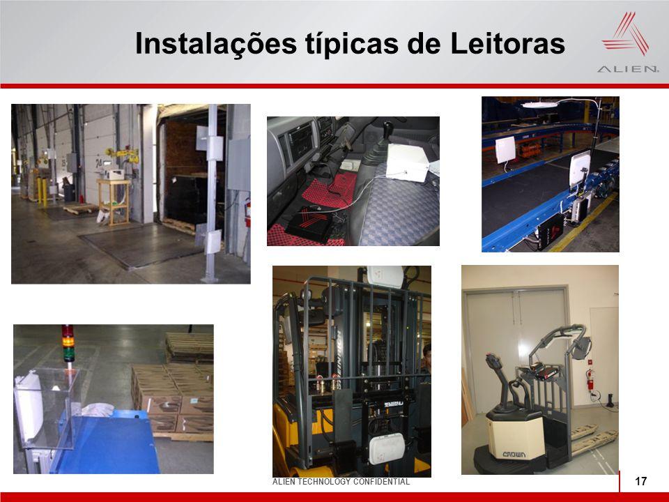 ALIEN TECHNOLOGY CONFIDENTIAL 17 Instalações típicas de Leitoras