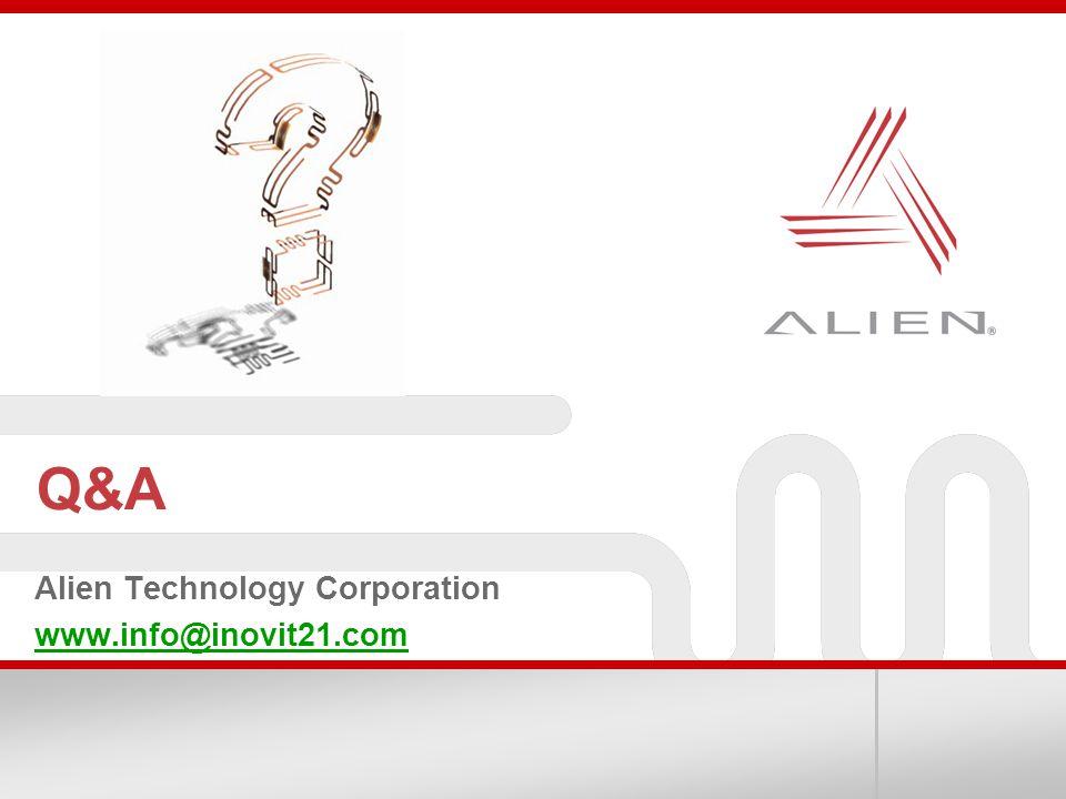 Q&A Alien Technology Corporation www.info@inovit21.com