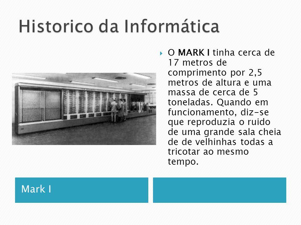 Mark I  O MARK I tinha cerca de 17 metros de comprimento por 2,5 metros de altura e uma massa de cerca de 5 toneladas.