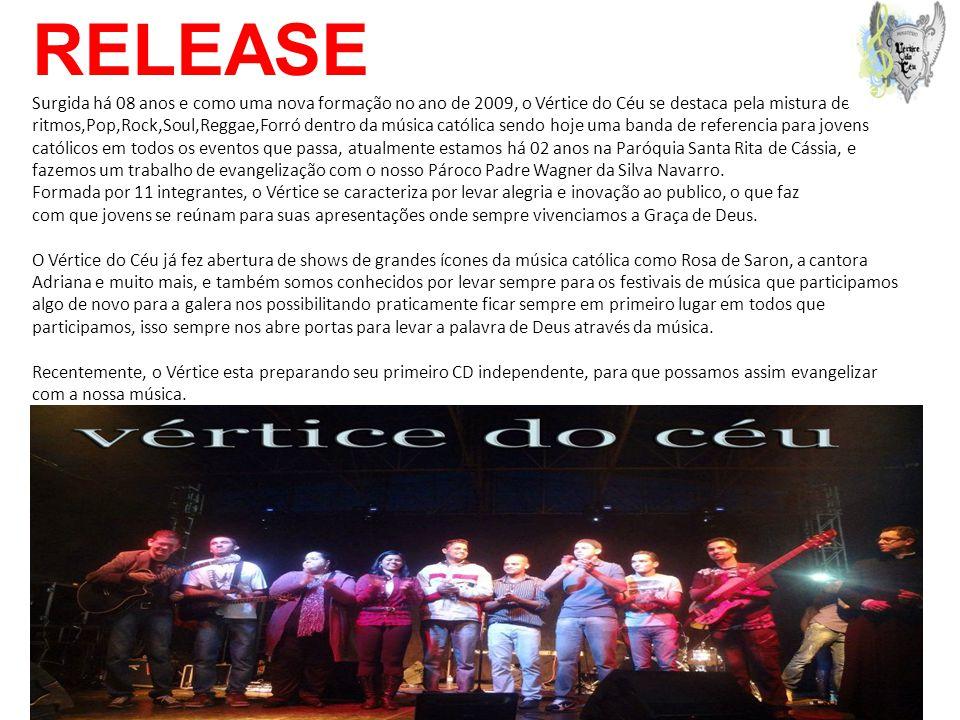 RELEASE Surgida há 08 anos e como uma nova formação no ano de 2009, o Vértice do Céu se destaca pela mistura de ritmos,Pop,Rock,Soul,Reggae,Forró dent