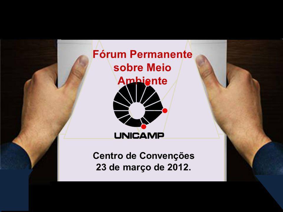 Centro de Convenções 23 de março de 2012. Fórum Permanente sobre Meio Ambiente
