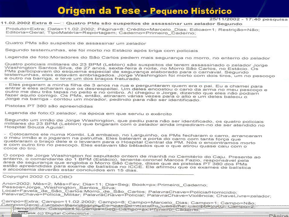 Origem da Tese - Pequeno Histórico