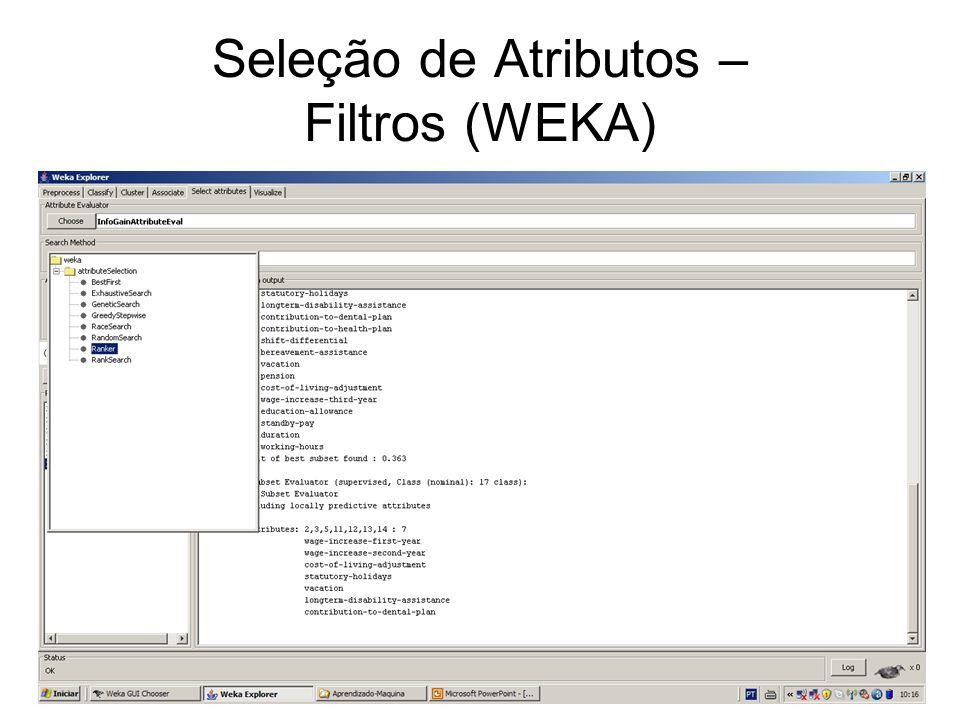 Seleção de Atributos – Filtros (WEKA)