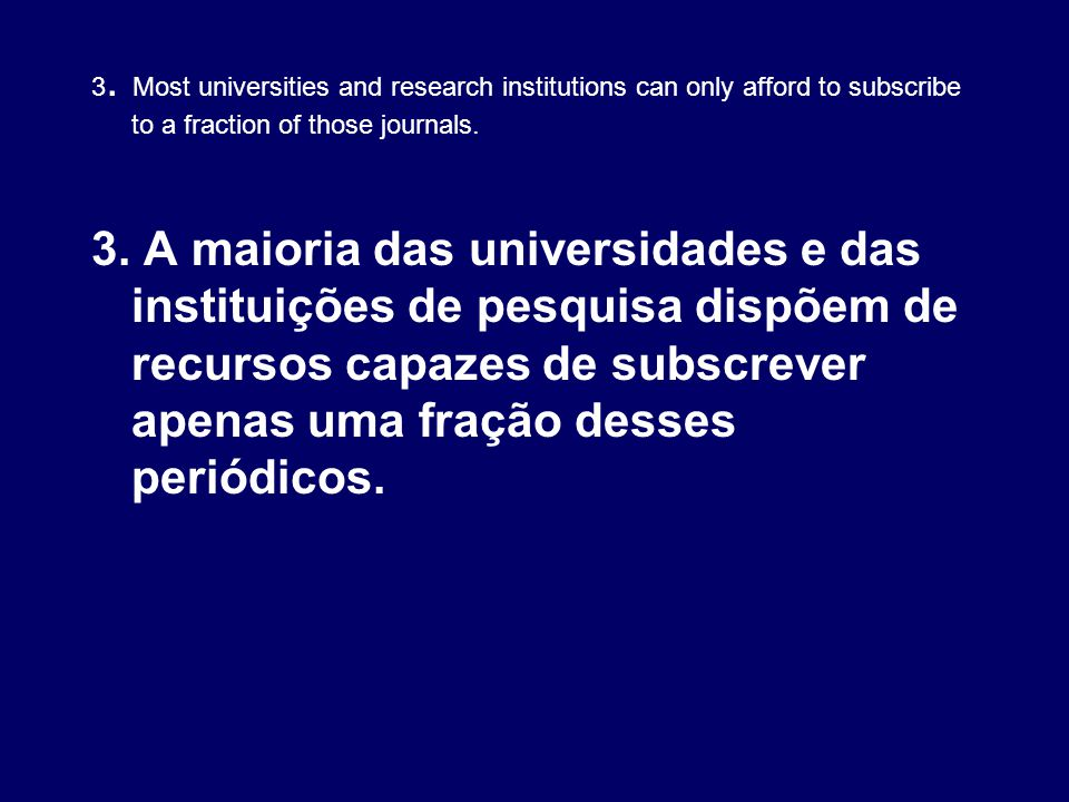 10.There are two ways to make research freely accessible.