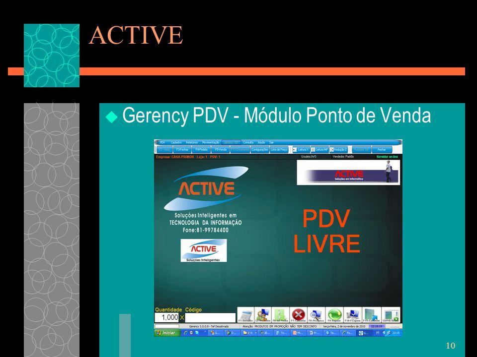 10 ACTIVE  Gerency PDV - Módulo Ponto de Venda