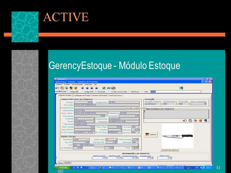 11 ACTIVE GerencyEstoque - Módulo Estoque
