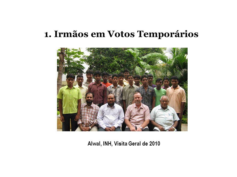 1. Irmãos em Votos Temporários Alwal, INH, Visita Geral de 2010