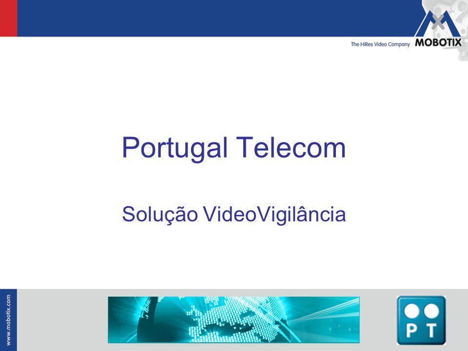 Portugal Telecom Solução VideoVigilância