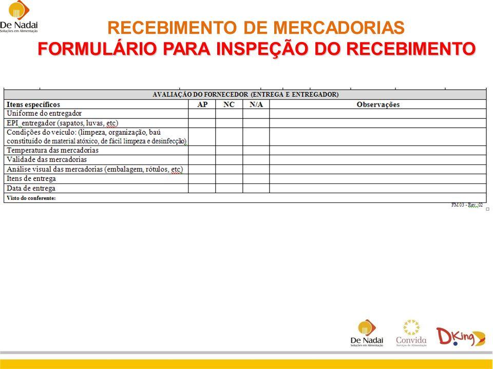 RECEBIMENTO DE MERCADORIAS FORMULÁRIO PARA INSPEÇÃO DO RECEBIMENTO