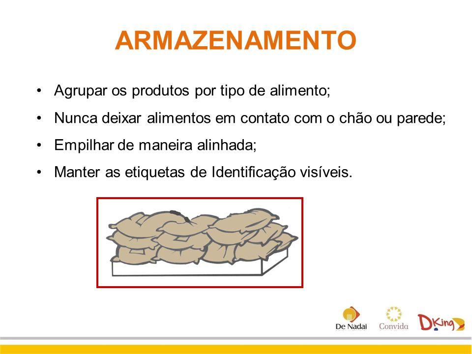 Agrupar os produtos por tipo de alimento; Nunca deixar alimentos em contato com o chão ou parede; Empilhar de maneira alinhada; Manter as etiquetas de